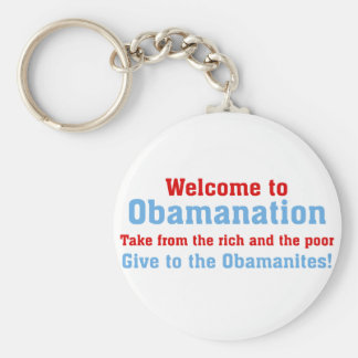 Obamanation: Take from the rich AND the poor Keychains