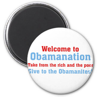 Obamanation Take from the rich AND the poor Magnets