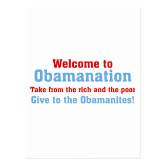 Obamanation: Take from the rich AND the poor Postcard