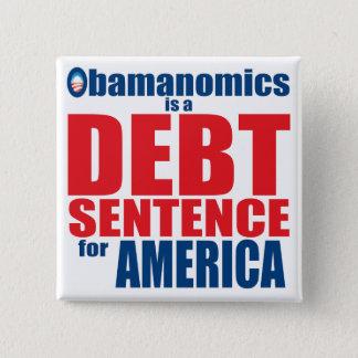 Obamanomics - Debt Sentence Pinback Button