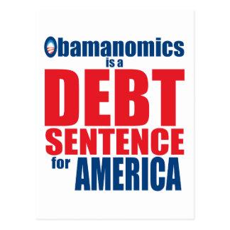 Obamanomics - Debt Sentence Post Card