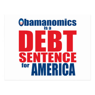 Obamanomics - Debt Sentence Postcards