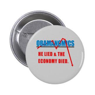 Obamanomics - él mintió y la economía murió pin redondo 5 cm