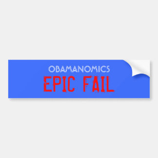 OBAMANOMICS, EPIC FAIL BUMPER STICKER