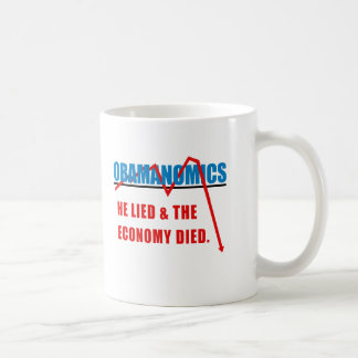 Obamanomics - He lied and the economy died Mug