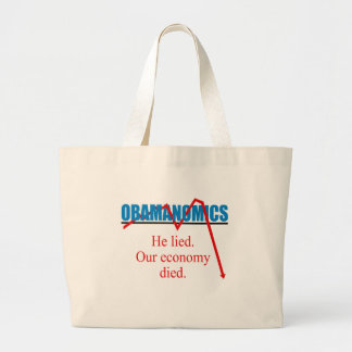 Obamanomics - He lied our economy died Jumbo Tote Bag