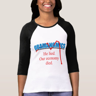 Obamanomics - He lied our economy died T-shirt