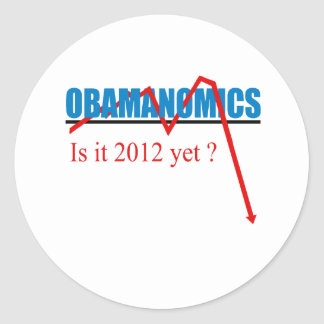 Obamanomics - is it 2012 yet stickers