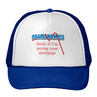 Obamanomics - Smile if i'm paying your mortgage Mesh Hats