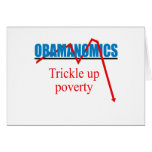 Obamanomics - Trickle up poverty Card