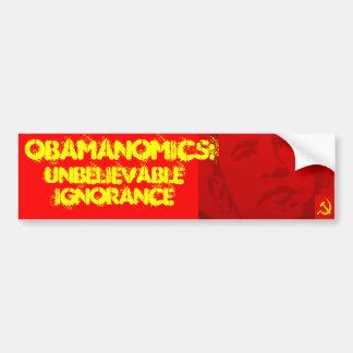 Obamanomics: What Ignorance! Bumper Sticker