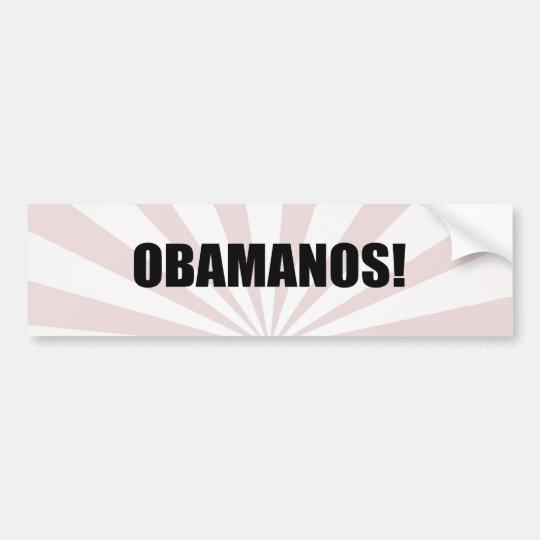 OBAMANOS (2) BUMPER STICKER