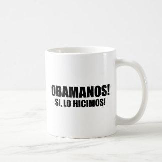 OBAMANOS - SI, LO HICIMOS CLASSIC WHITE COFFEE MUG