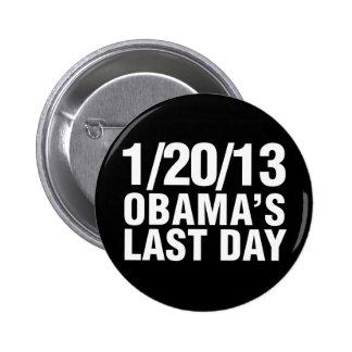 Obamas el día pasado 1/20/13 pin redondo de 2 pulgadas