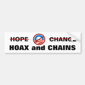 Obama's Hoax and Chains Bumper Stickers