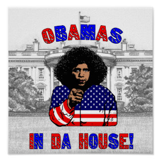 Obamas In Da House Poster