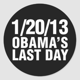 Obamas Last Day 1/20/13 Classic Round Sticker