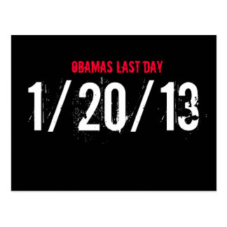 OBAMAS LAST DAY, 1/20/13 POST CARDS
