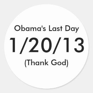 Obama's Last Day, 1/20/13, (Thank God) Round Stickers