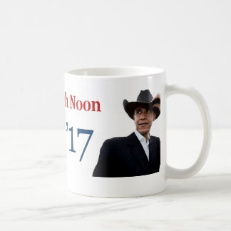 Obama's Last Day 'High Noon' January 20, 2017 Coffee Mug