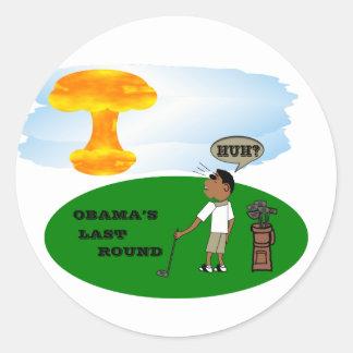 OBAMA'S LAST ROUND STICKER