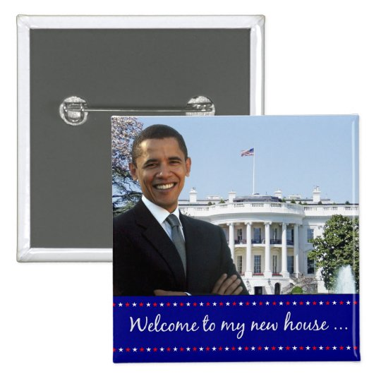 Obama's New House - Square Button