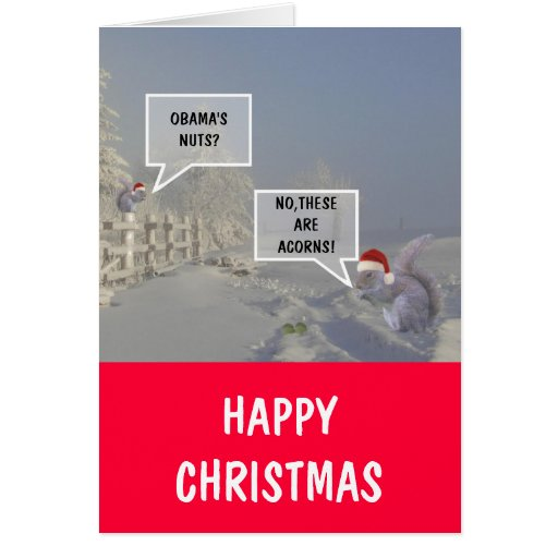 Obama's nuts Christmas Greeting Cards