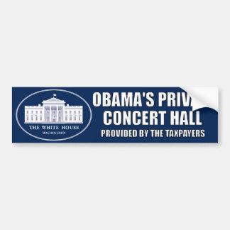 Obama's Private Concert Hall Bumper Sticker