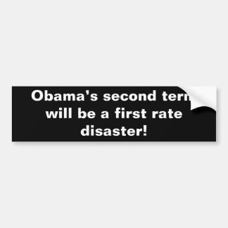 Obama's second term bumper sticker