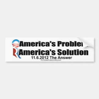 Obama's the Problem-Romney's the Solution Car Bumper Sticker
