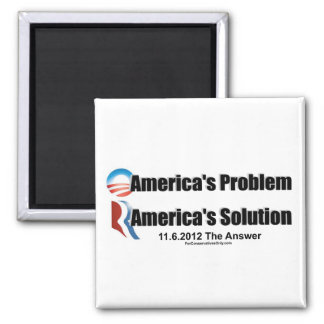 Obama's the Problem-Romney's the Solution 2 Inch Square Magnet