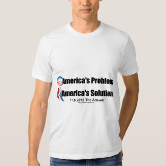 Obama's the Problem-Romney's the Solution T Shirt