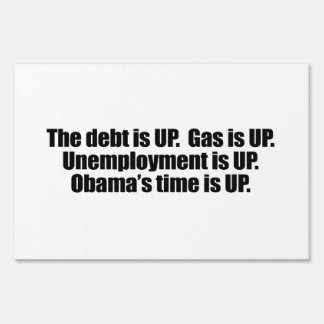 OBAMA'S TIME IS UP.png Yard Signs
