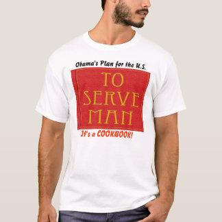 Obama's To Serve Man T-Shirt