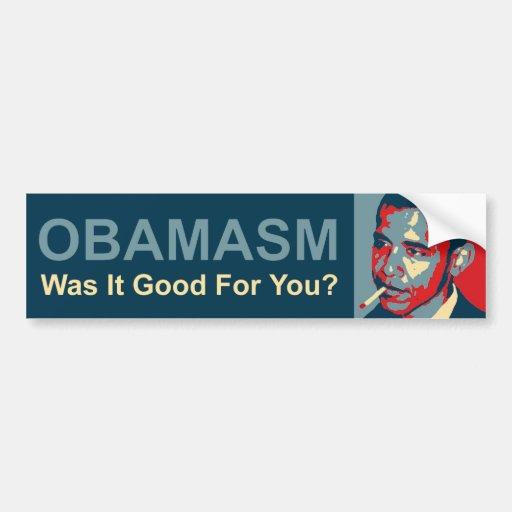 Obamasm: ¿Era bueno para usted? Etiqueta De Parachoque