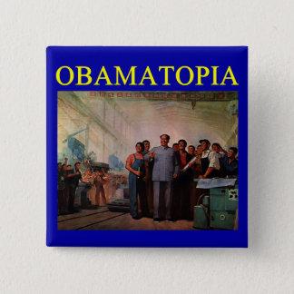 OBAMATOPIA anti obama design Pinback Button