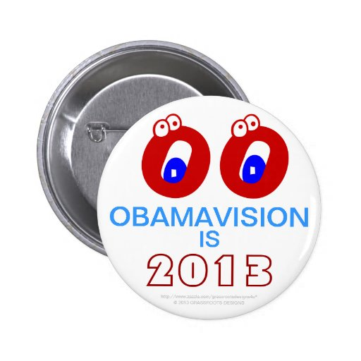 OBAMAVISION ES 2013 POR GRASSROOTSDESIGNS4U PIN