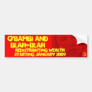 O'Bambi and Blah-Blah Spreading the wealth 1-20-09 Car Bumper Sticker