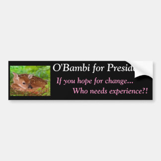 O'Bambi: Unqualified for President Bumper Stickers