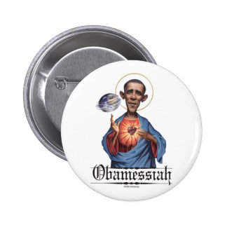 Obamessiah Button