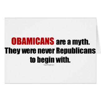 Obamicans es un mito ellos nunca era republicanos felicitación