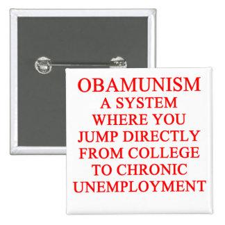 OBAMUNISM anti obama shirt Pins
