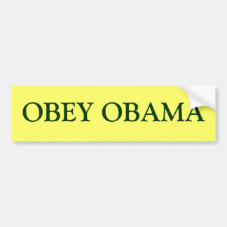 Obedezca a la pegatina para el parachoques de Obam Pegatina Para Auto