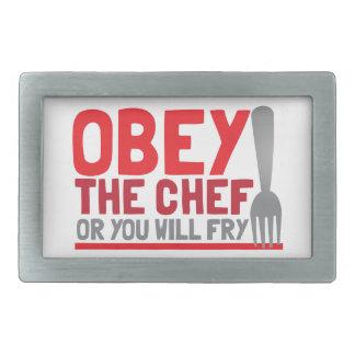 Obedezca al cocinero o usted freirá hebillas cinturón rectangulares