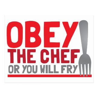 Obedezca al cocinero o usted freirá tarjeta postal