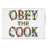 Obedezca al cocinero que dice luces del día de fie felicitación