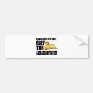 Obedezca al labrador retriever etiqueta de parachoque