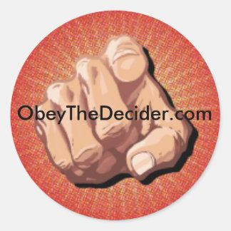 Obedezca al pegatina del Decider