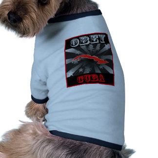 Obedezca Cuba Camisetas De Perrito