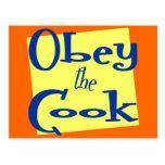 Obedezca decir de la cocina del cocinero tarjeta postal